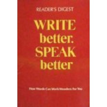 Reader's Digest Write Better, Speak Better