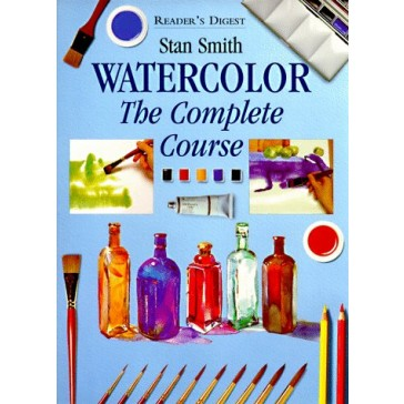 Watercolor: The Complete Course (Reader's Digest)