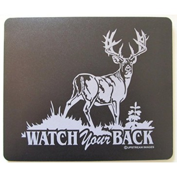 "Watch Your BACK Whitetail Deer Mouse Pad - King's Hunting Large ""Made in the USA"""