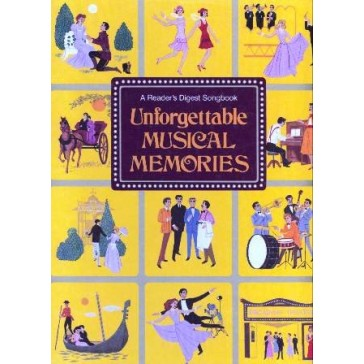 Unforgettable Musical Memories (Reader's Digest Songbook)