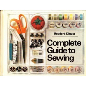 """Reader's Digest"" Complete Guide to Sewing"